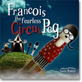 Francois the Fearless Circus Peg Book Cover
